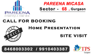 Pareena Micasa Sector 68 Gurgaon @ 9555O77777