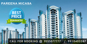Pareena Sector 68  Micasa Gurgaon @ 9555O77777