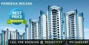 Pareena Sector 68 Micasa Gurgaon @ 9555077777
