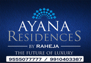 Raheja Ayana @ 9555077777