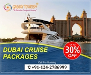 Book Dubai Cruise Tour Packages from India - GalaxyTourism