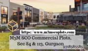 M3M SCO Commercial Plots @ 9718585585