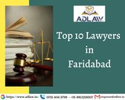 Top 10 Lawyers in Faridabad